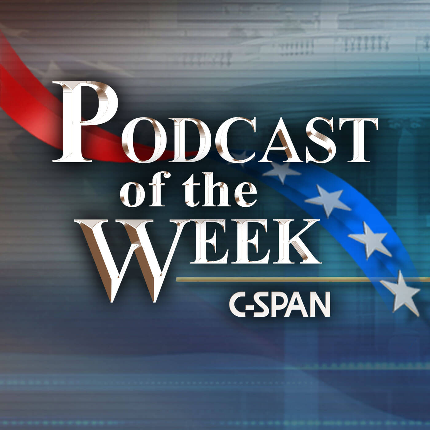 C-SPAN Podcasts of the Week